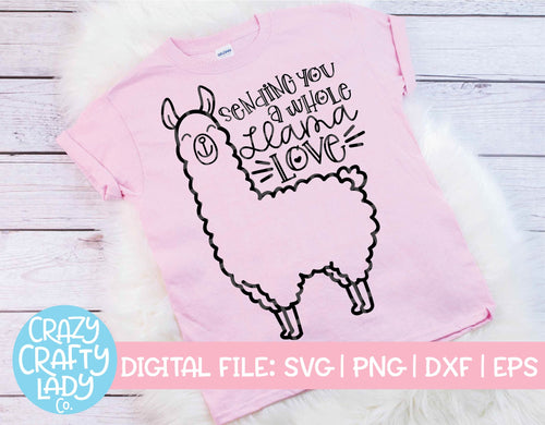 Sending You a Whole Llama Love SVG Cut File