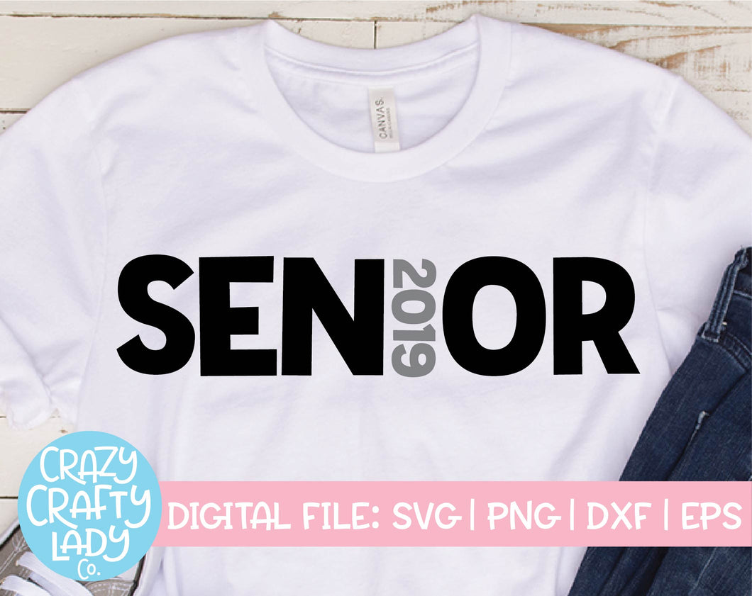 Senior 2019 SVG Cut File
