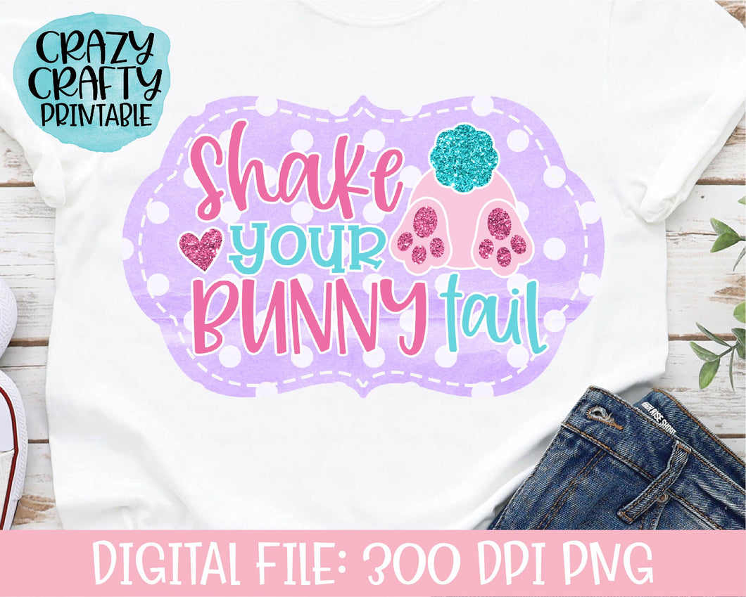 Shake Your Bunny Tail PNG Printable File