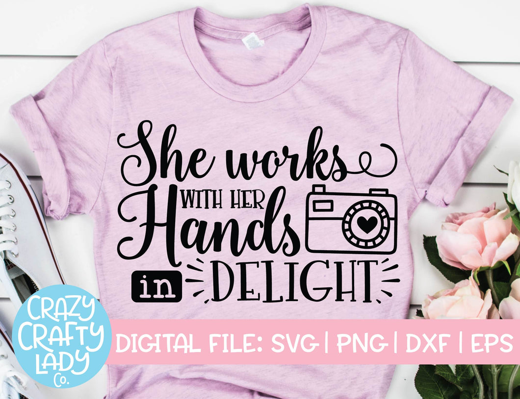 She Works with Her Hands in Delight SVG Cut File