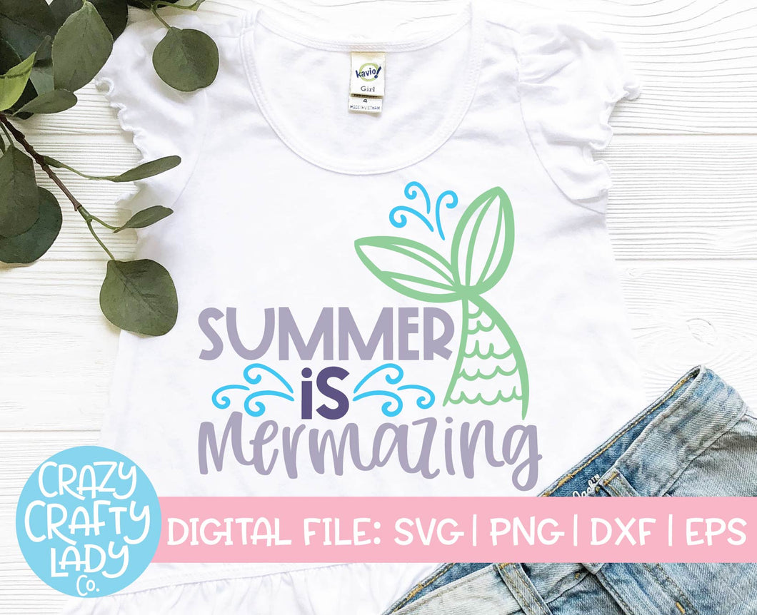 Summer Is Mermazing SVG Cut File