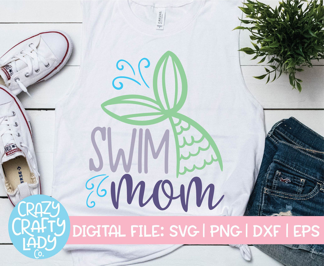 Swim Mom SVG Cut File