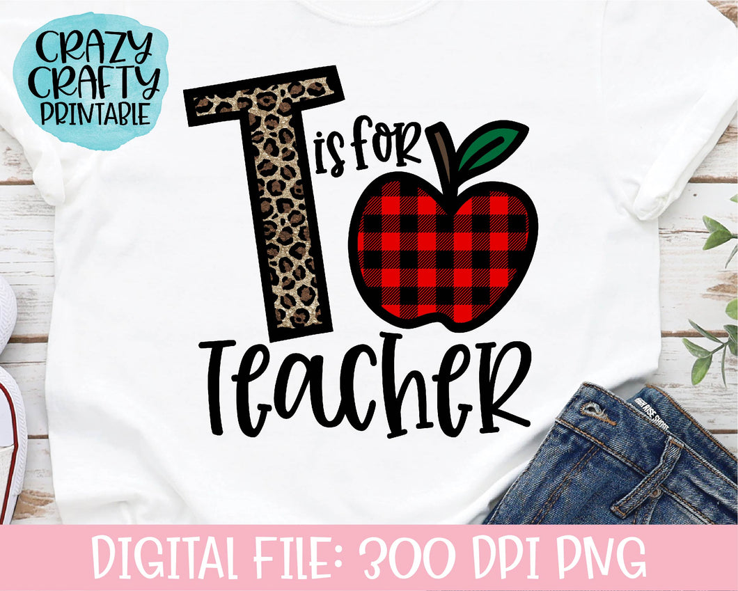 T Is for Teacher PNG Printable File
