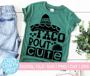 Taco Bout Cute SVG Cut File