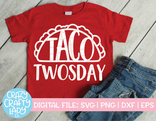 Taco Twosday SVG Cut File