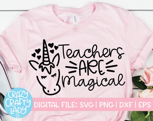 Teachers Are Magical SVG Cut File