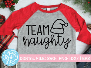 Team Naughty SVG Cut File