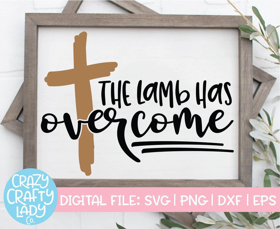The Lamb Has Overcome SVG Cut File