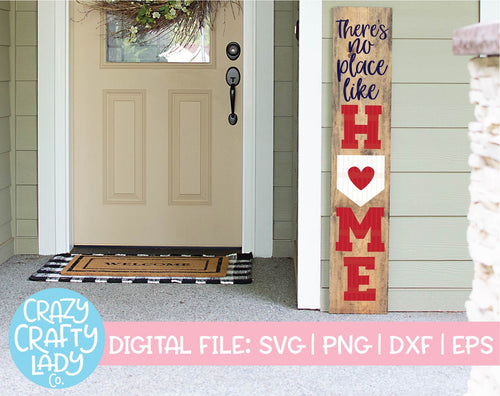 There's No Place Like Home SVG Cut File