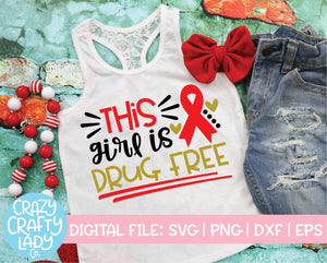 This Girl is Drug Free SVG Cut File