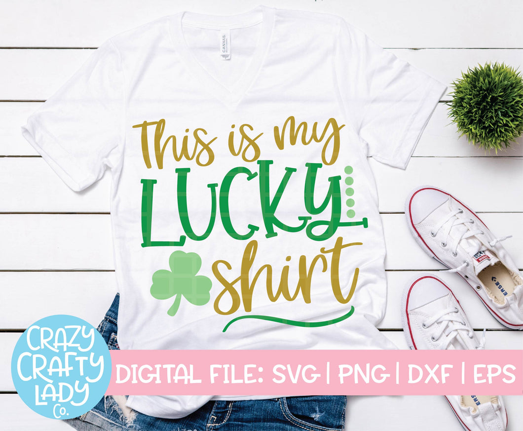 This Is My Lucky Shirt SVG Cut File