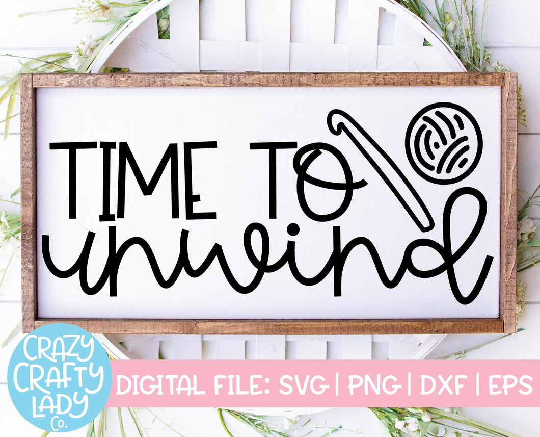 Time to Unwind SVG Cut File