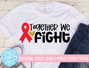 Together We Fight SVG Cut File