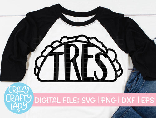 Tres Taco SVG Cut File