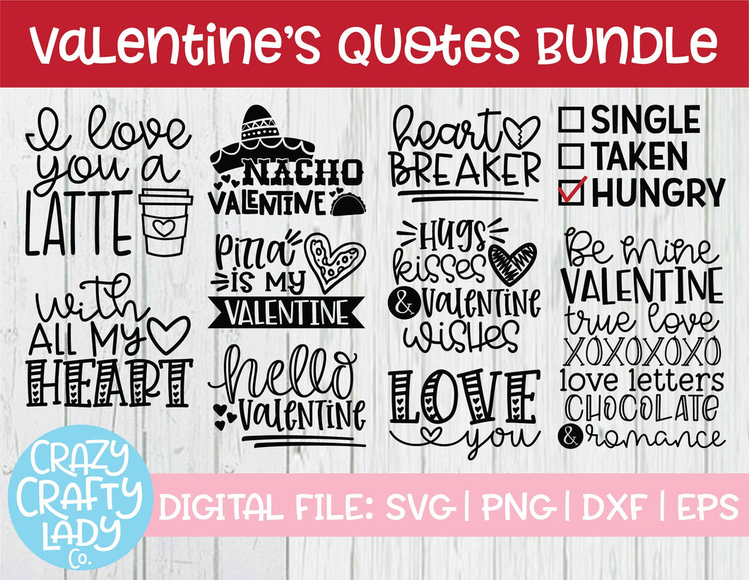 Valentine's Day Quotes Bundle SVG Cut File