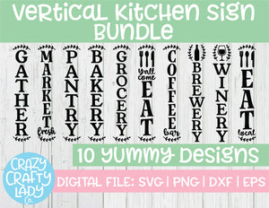 Vertical Kitchen Sign SVG Cut File Bundle