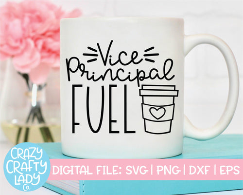 Vice Principal Fuel SVG Cut File
