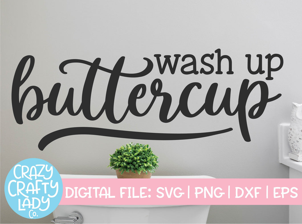 Wash Up Buttercup SVG Cut File
