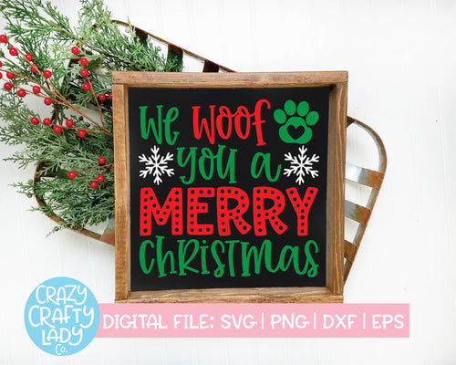 We Woof You a Merry Christmas SVG Cut File