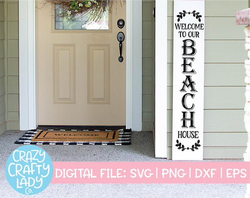 Welcome to Our Beach House SVG Cut File