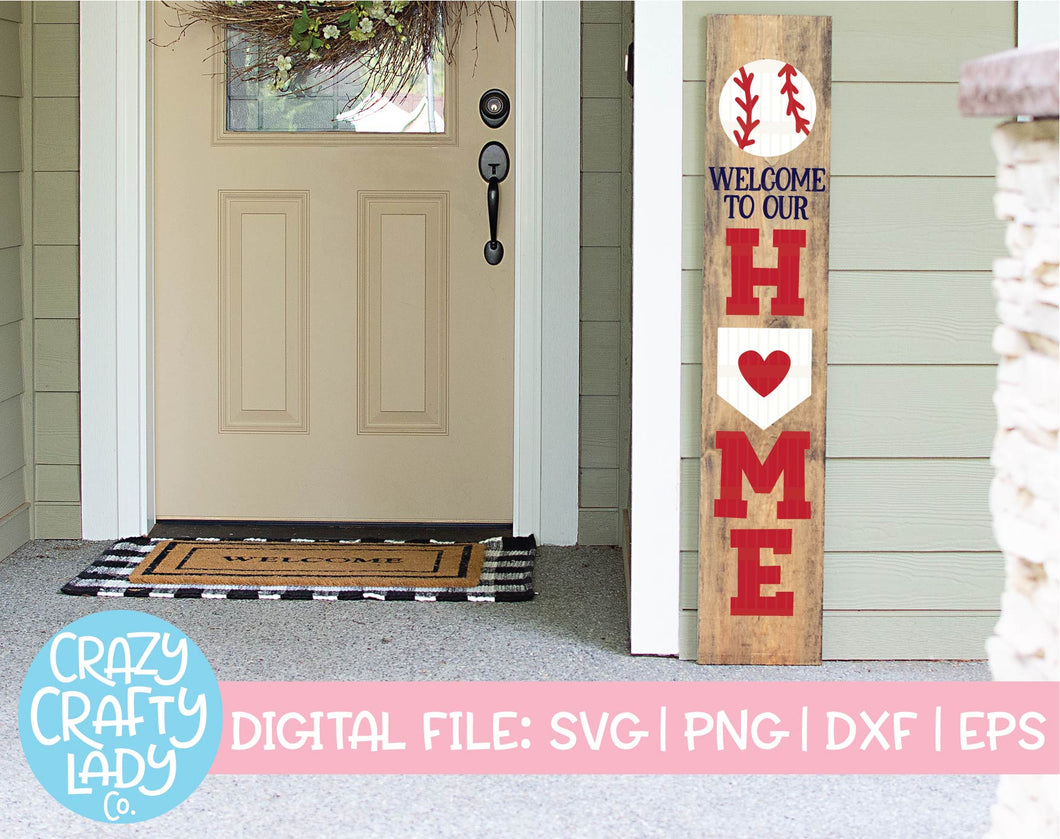 Welcome to Our Home Baseball SVG Cut File