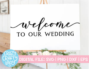 Welcome to Our Wedding SVG Cut File
