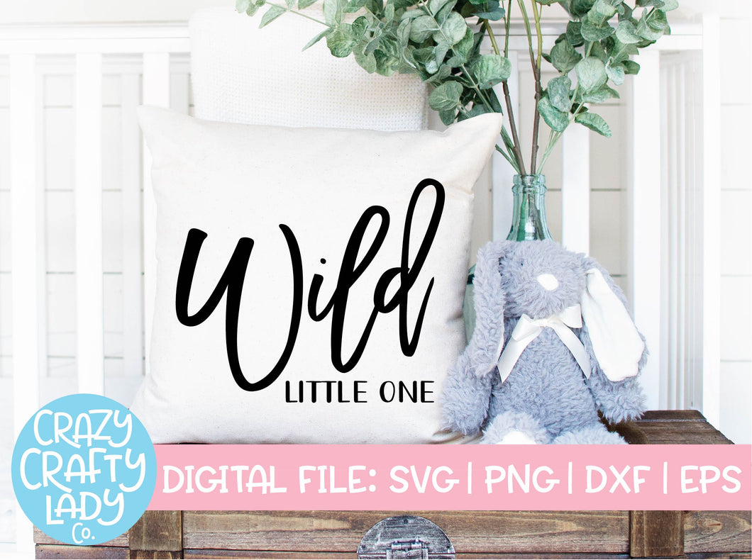 Wild Little One SVG Cut File