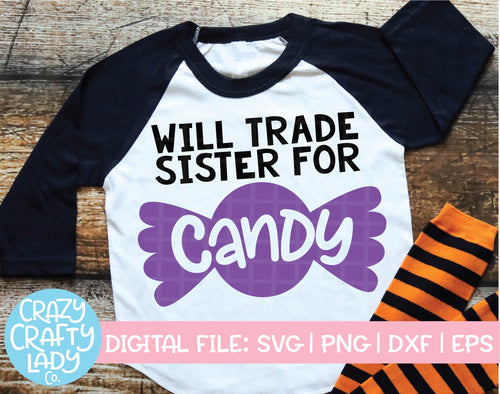 Will Trade Sister for Candy SVG Cut File