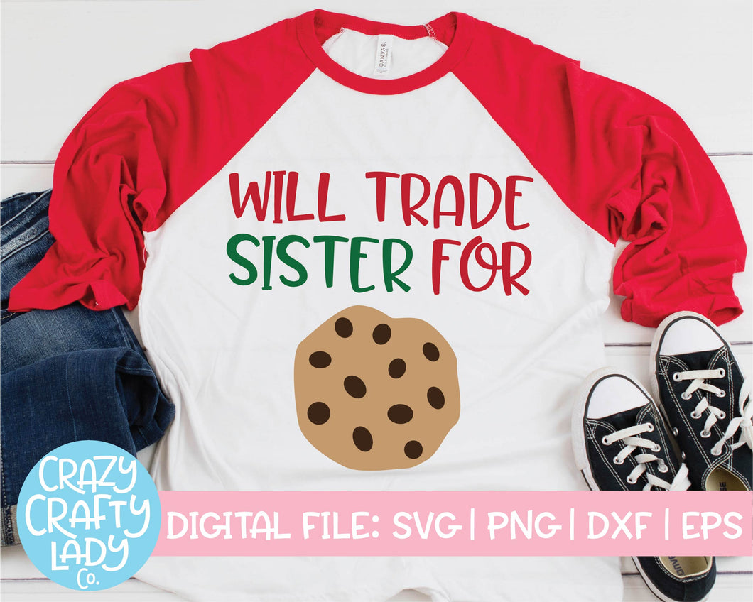Will Trade Sister for Cookies SVG Cut File