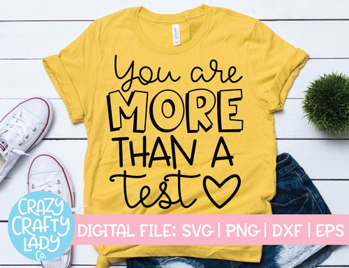 You Are More Than a Test SVG Cut File