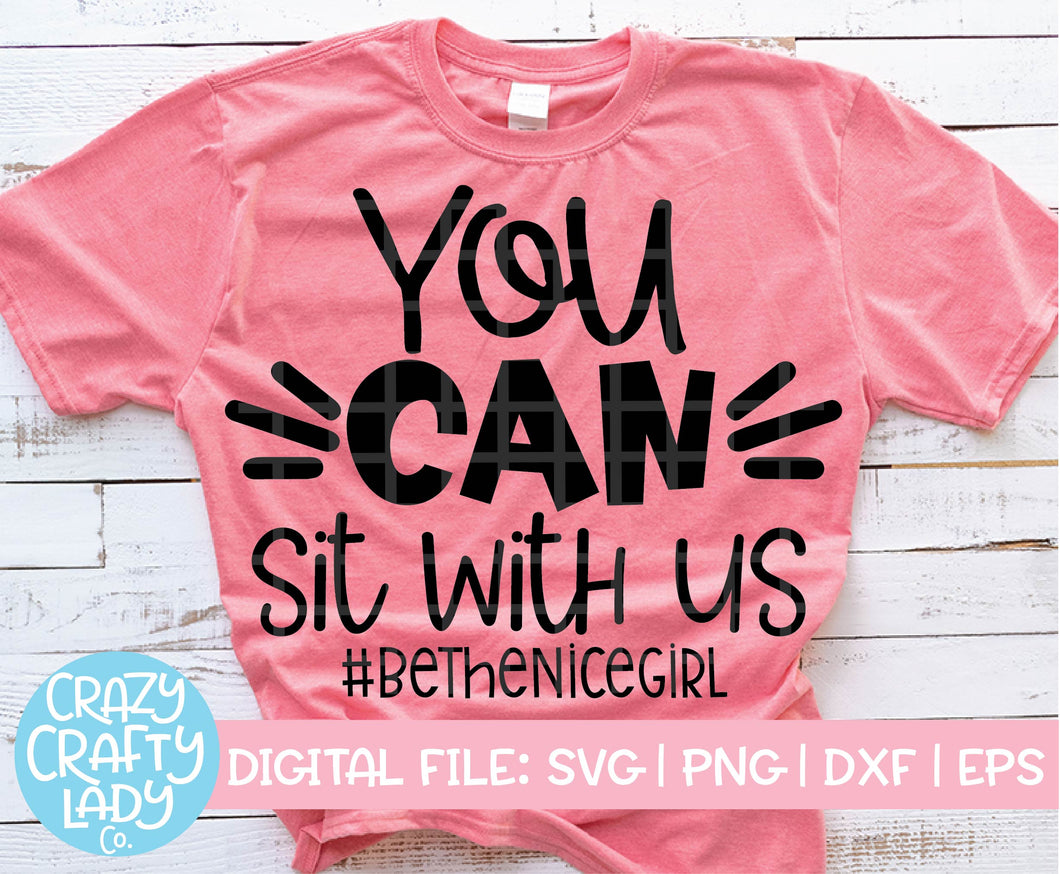 You Can Sit with Us SVG Cut File