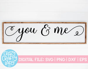 You & Me SVG Cut File