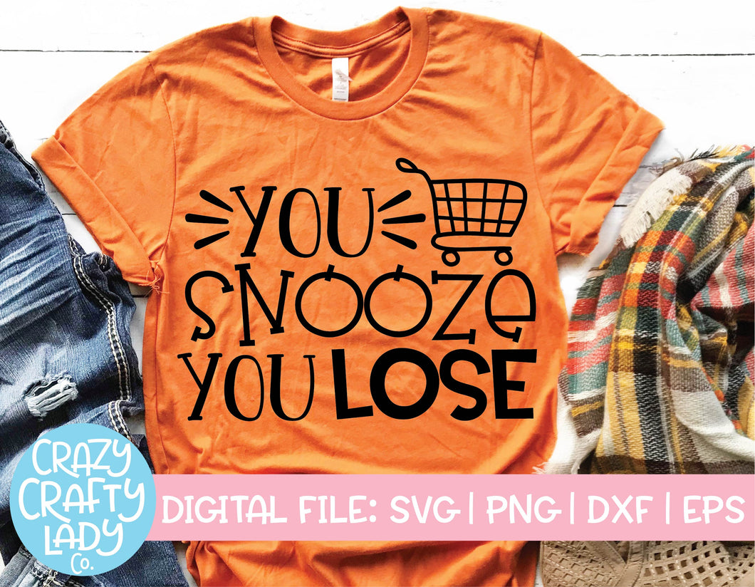 You Snooze You Lose SVG Cut File