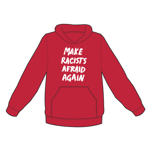 "B. Dolan ""Make Racists Afraid Again"" RED Pullover Hoodie PRE-ORDER"
