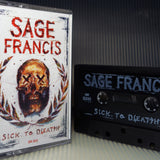 Sage Francis - Sick To D(EAT)H Cassette