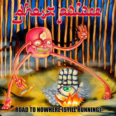 Ghost Palace - Road To Nowhere (Still Running) MP3 Download