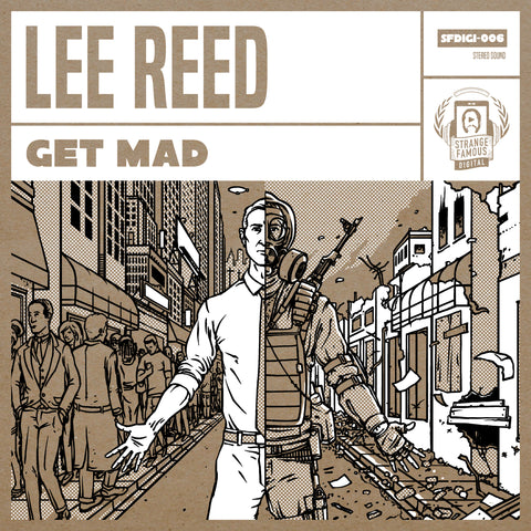 "Lee Reed - ""Get Mad"" 7-Inch Record + MP3"