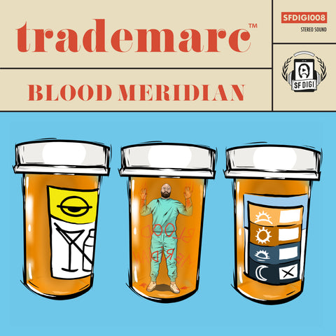 Trademarc - Blood Meridian MP3 Download PRE-ORDER
