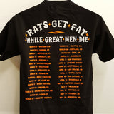 "B. Dolan ""Rats Get Fat"" Tour T-Shirt"
