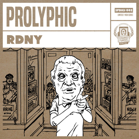Prolyphic - RDNY Limited 7-Inch Record+MP3