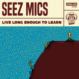 Seez Mics - Live Long Enough To Learn CD+Instant MP3