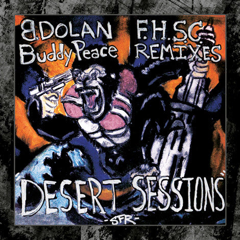 B. Dolan & Buddy Peace - Fallen House Remixed: The Desert Sessions SIGNED CD
