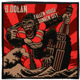 B. Dolan - Fallen House Sunken City MP3 Download