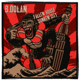 B. Dolan - Fallen House Sunken City CD