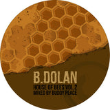 B. Dolan - House of Bees Vol. 2 SIGNED CD