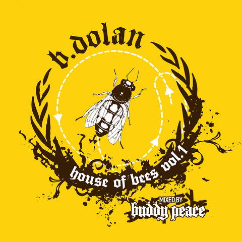 B. Dolan - House Of Bees Vol. 1 MP3 Download