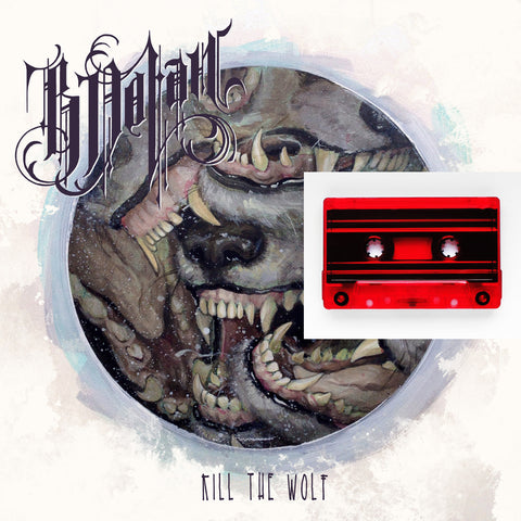 B. Dolan - Kill The Wolf CASSETTE+MP3