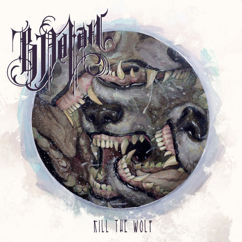 B. Dolan - Kill The Wolf CD+MP3
