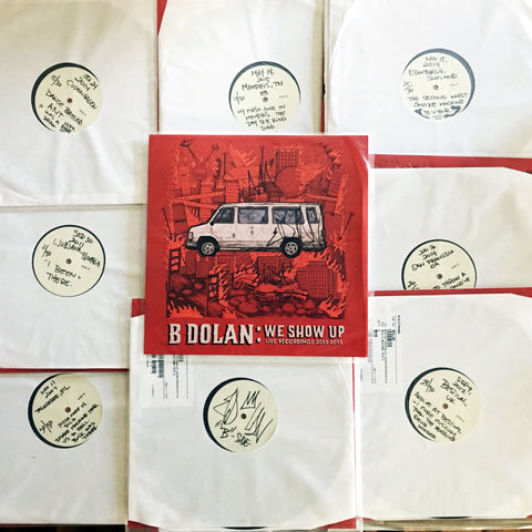B. Dolan - We Show Up TEST PRESSING Vinyl LP