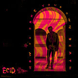 ECID - How To Fake Your Own Death CD